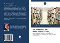 Copertina di Die Bedeutung der Universitätsbibliothek