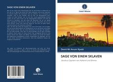 Borítókép a  SAGE VON EINEM SKLAVEN - hoz