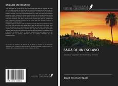 Bookcover of SAGA DE UN ESCLAVO