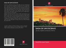 Capa do livro de SAGA DE UM ESCRAVO