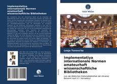 Borítókép a  Implementatiya internationale Normen amateurhaft wissenschaftliche Bibliotheken - hoz