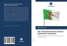 Capa do livro de Die unternehmerische Absicht algerischer Studenten