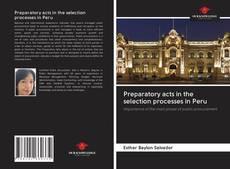 Portada del libro de Preparatory acts in the selection processes in Peru