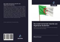 Bookcover of De ondernemende intentie van Algerijnse studenten