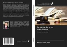 Bookcover of Temas de derecho internacional