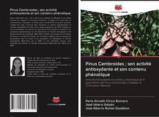 Portada del libro de Pinus Cembroides ; son activité antioxydante et son contenu phénolique