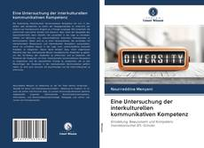 Bookcover of Eine Untersuchung der interkulturellen kommunikativen Kompetenz