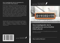 Portada del libro de Una investigación de la competencia comunicativa intercultural