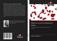 Bookcover of Motivi pro e contro la donazione di sangue