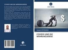 Bookcover of COVID19 UND DIE WÄHRUNGSKRISE