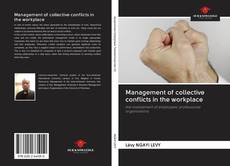 Bookcover of Management of collective conflicts in the workplace