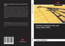 Capa do livro de Relations between Italy and Libya (1983-1987)
