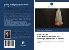 Bookcover of Analyse der Reduktionsszenarien von Einwegkunststoffen in Italien