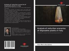 Bookcover of Analysis of reduction scenarios of disposable plastics in Italy