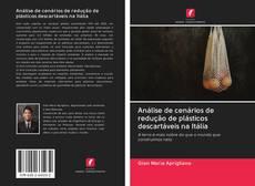 Bookcover of Análise de cenários de redução de plásticos descartáveis na Itália