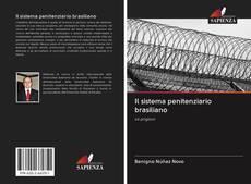 Copertina di Il sistema penitenziario brasiliano