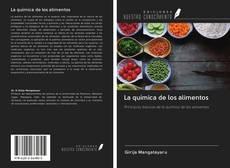 Bookcover of La química de los alimentos