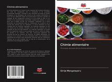 Couverture de Chimie alimentaire