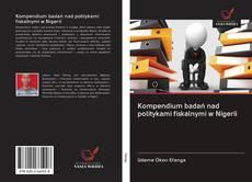 Kompendium badań nad politykami fiskalnymi w Nigerii kitap kapağı