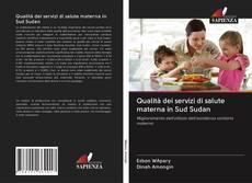 Portada del libro de Qualità dei servizi di salute materna in Sud Sudan