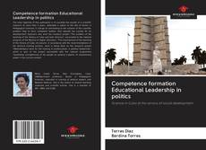Bookcover of Competence formation Educational Leadership in politics