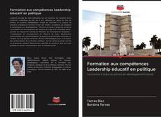 Обложка Formation aux compétences Leadership éducatif en politique