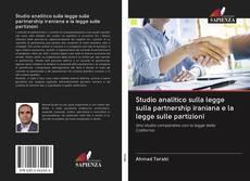 Bookcover of Studio analitico sulla legge sulla partnership iraniana e la legge sulle partizioni