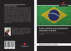Couverture de Public policies and professional education in Brazil