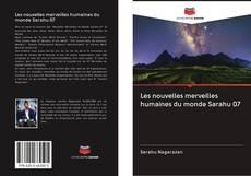 Bookcover of Les nouvelles merveilles humaines du monde Sarahu 07