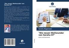 """""""Die neuen Weltwunder von Sarahu 07"""" kitap kapağı"""