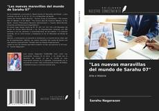 """Portada del libro de """"Las nuevas maravillas del mundo de Sarahu 07"""""""
