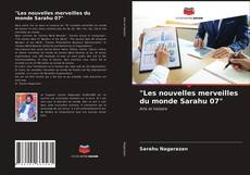 """Les nouvelles merveilles du monde Sarahu 07"" kitap kapağı"