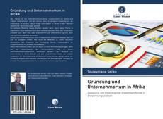 Bookcover of Gründung und Unternehmertum in Afrika