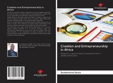 Bookcover of Creation and Entrepreneurship in Africa