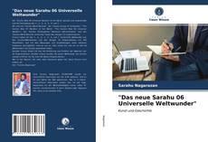 """Portada del libro de """"Das neue Sarahu 06 Universelle Weltwunder"""""""