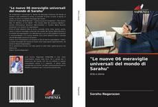 """Portada del libro de """"Le nuove 06 meraviglie universali del mondo di Sarahu"""""""