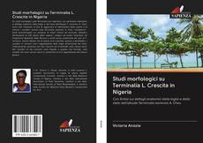 Bookcover of Studi morfologici su Terminalia L. Crescita in Nigeria