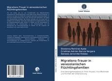 Обложка Migrations-Trauer in venezolanischen Flüchtlingsfamilien