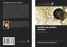 Bookcover of Cambio de política exterior