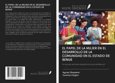Bookcover of EL PAPEL DE LA MUJER EN EL DESARROLLO DE LA COMUNIDAD EN EL ESTADO DE BENUE
