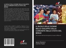 Bookcover of IL RUOLO DELLE DONNE NELLO SVILUPPO DELLA COMUNITÀ NELLO STATO DEL BENUE