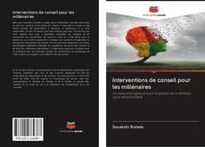 Copertina di Interventions de conseil pour les millénaires
