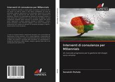 Bookcover of Interventi di consulenza per Millennials