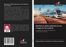 Bookcover of Revisione della letteratura sul trasporto ferroviario