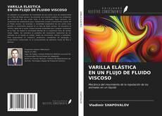 Portada del libro de VARILLA ELÁSTICA EN UN FLUJO DE FLUIDO VISCOSO