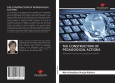 Обложка THE CONSTRUCTION OF PEDAGOGICAL ACTIONS
