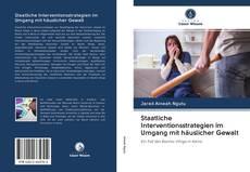 Bookcover of Staatliche Interventionsstrategien im Umgang mit häuslicher Gewalt