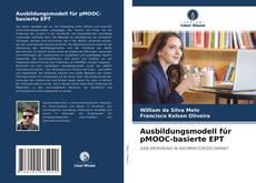 Buchcover von Ausbildungsmodell für pMOOC-basierte EPT