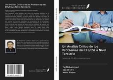 Bookcover of Un Análisis Crítico de los Problemas del EFL/ESL a Nivel Terciario