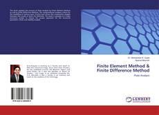 Couverture de Finite Element Method & Finite Difference Method